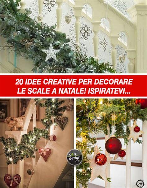 come decorare casa a natale decorare le scale per natale 20 idee a cui ispirarsi