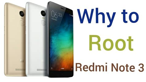 why to root android why to root redmi note3