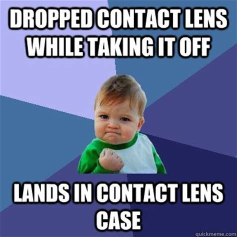 Contact Lens Meme - contact lens case is important learn how to taking care