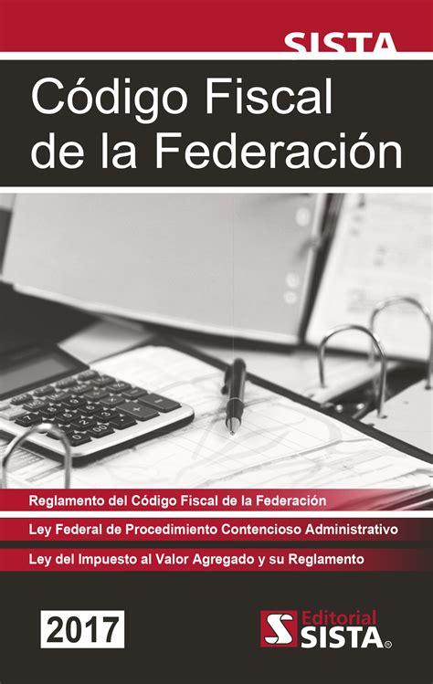 codigo fiscal federales