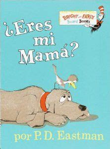 leer libro eres mi mama bright early board books ahora 1000 images about lectura on reading comprehension in spanish and primer