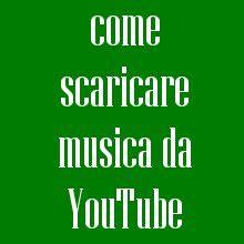 allmytube come scaricare e convertire in mp3 una scaricare canzoni da youtube online