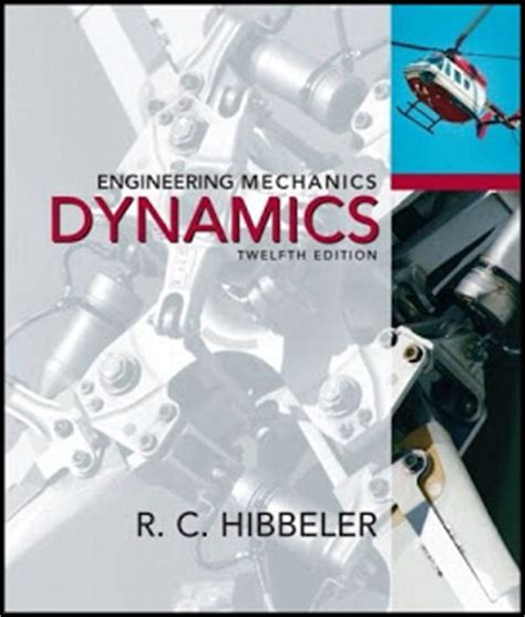 engineering mechanics statics si by c hibbeler 2009 07 28 books free software hibbeler dynamics 12 edition