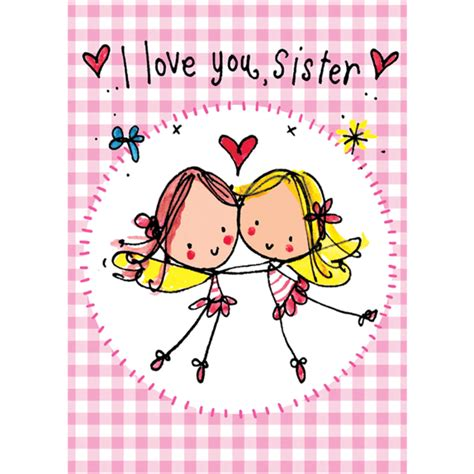 love themes sis i love you sister juicy lucy designs