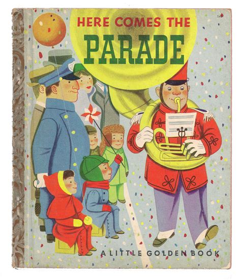 the parade books here comes the parade golden books albert h