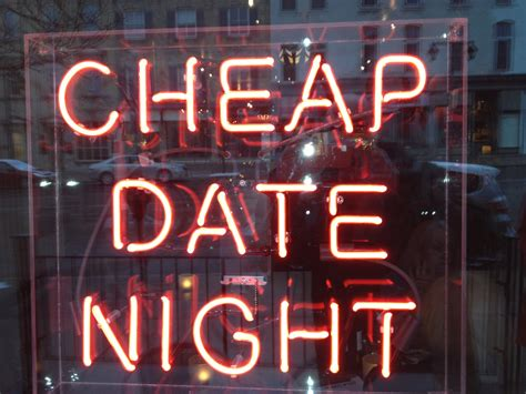 cheap dates the local come lately cheap date at the