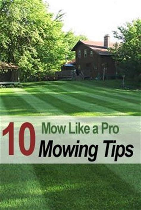 mowing tips giveaway lawn care giveaway and im done