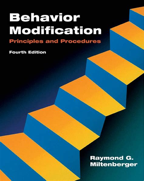 Behavior Modification By Miltenberger 6th Edition by Behavior Modification Principles And Procedures 4