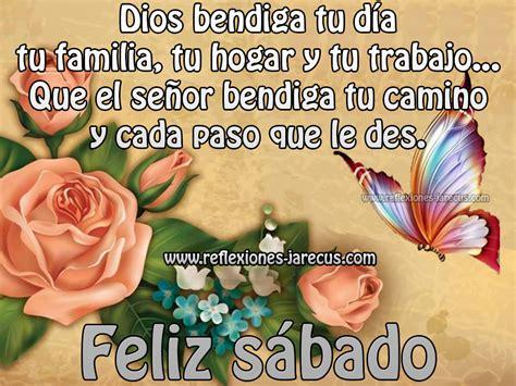 imágenes de feliz sábado dios te bendiga feliz s 225 bado dios bendiga tu d 237 a reflexiones y lecturas