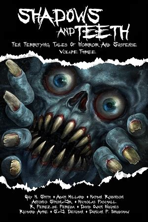 from the shadows the light volume 3 books new horror anthology shadows and teeth volume 3