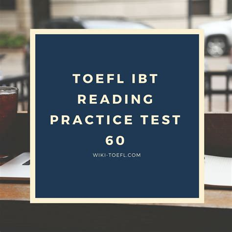 reading section toefl ibt practice reading practice test 60 from the collection of toefl