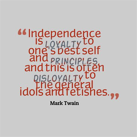 independence quotes 17 best independence quotes images