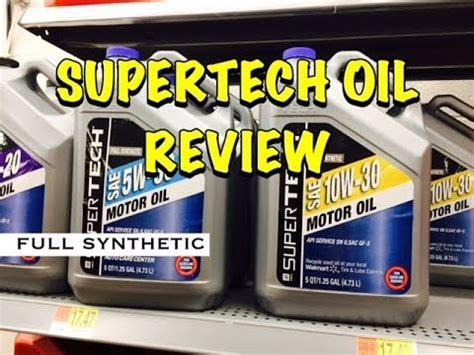 walmart supertech oil full synthetic review bundys