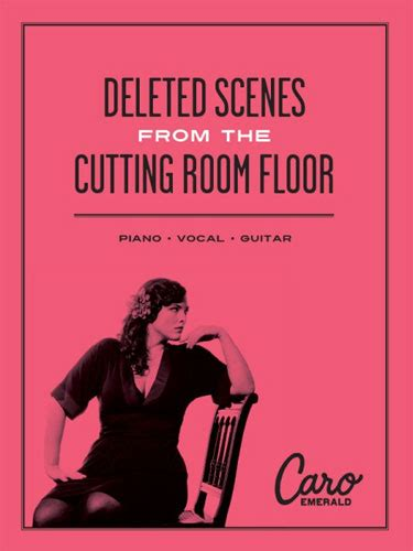 deleted from the cutting room floor hal leonard caro emerald deleted from the cutting room floor keymusic