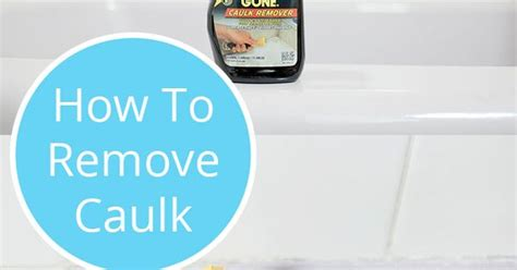 how to remove caulking around bathtub how to remove caulk from a bathtub the old the o jays