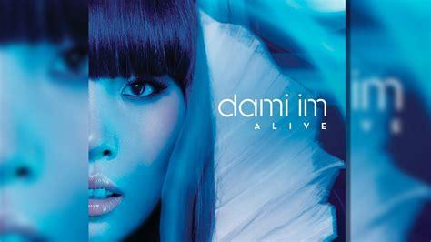 alive dami im lyrics alive dami im live in hd