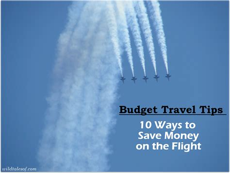 save money on flights budget travel tips 10 ways to save money on the flight