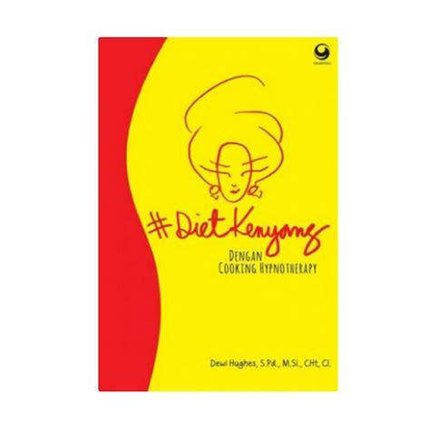 jual gramedia diet kenyang dengan cooking hypnotherapy by dewi hughes buku kesehatan