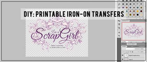how to use printable iron on transfers diy printable iron on transfers scrap girls