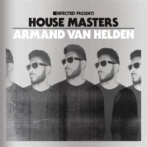 house masters defected armand van helden house masters