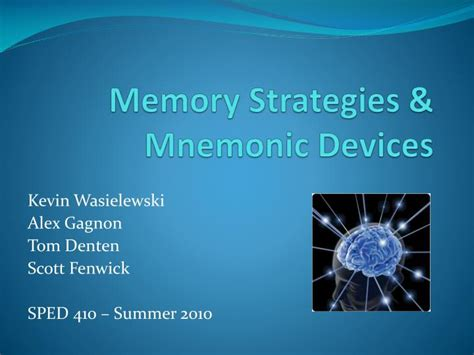 Ppt Memory Strategies Mnemonic Devices Powerpoint Presentation Id 2675275 Memory Ppt
