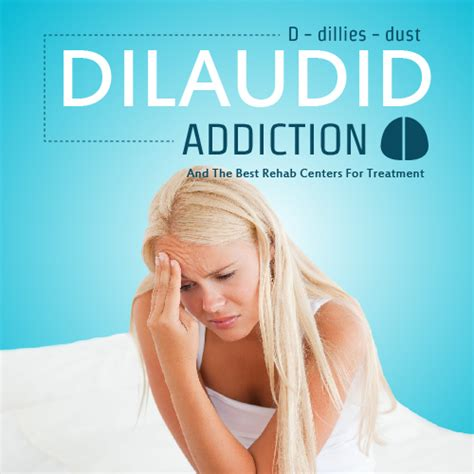 Hydromorphone Detox by Dilaudid Addiction And The Best Rehab Centers For Treatment