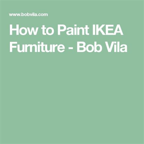 how to paint ikea furniture 1000 ideas about paint ikea furniture on pinterest ikea furniture ikea and malm