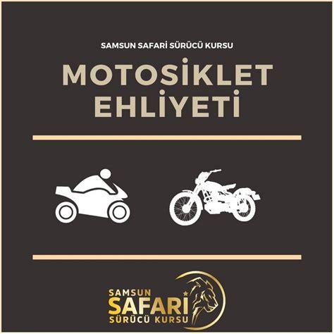 motosiklet ehliyeti samsunsafarisurucukursucom