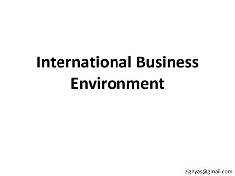 Business And Environment Notes For Mba by International Business Environment