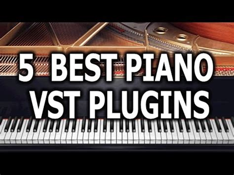 best piano top 5 best piano vst plugins for 2017 links