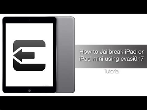Jailbreak Mini how to jailbreak air retina mini 4 3 2 on ios 7 ios 7 0 4 with evasi0n7