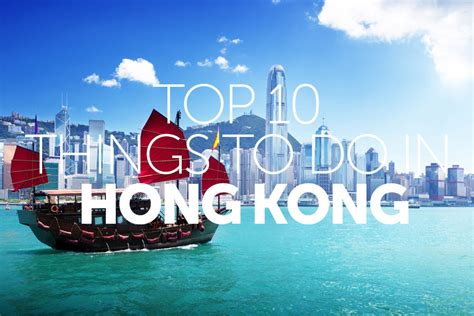 my top 5 things to do in hong kong with as voted by me my borneo hong kong multicentre travel nation