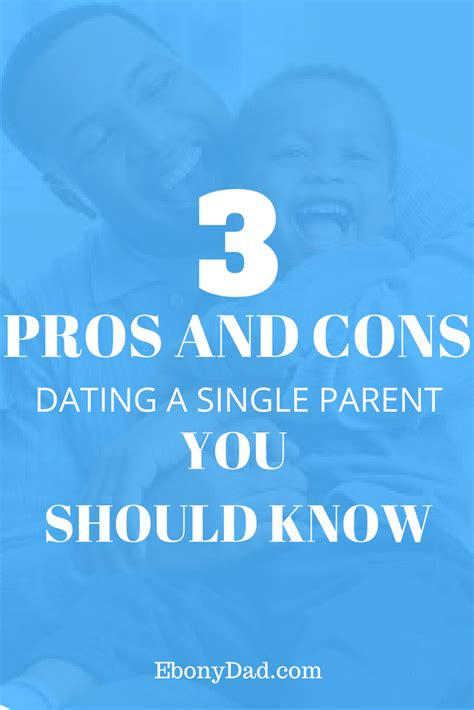 12 Pros And Cons Of Dating by Pros And Cons Of Dating A Single Parent Girlsaskguys