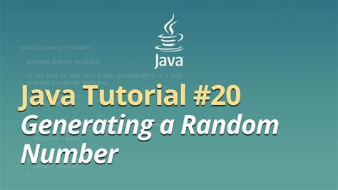 java tutorial random java tutorial 20 generating a random number youtube