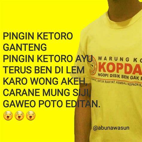 Kaos Wong Edan Kata Kata 8 gambar kata motivasi jawa lucu warung kopi kopdar