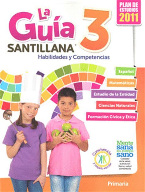 guia montenegro sexto grado de maestro contestada 2015 a 2016 guia santillana 3 la libro del alumno librer 237 a virgo