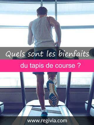 Les Bienfaits De La Marche Rapide Sur Tapis by Bienfaits Du Tapis De Course D 233 Finition Avantages Et