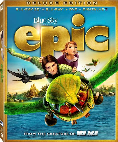 film epic quel age 25 things to know about blue sky s epic blu ray dvd