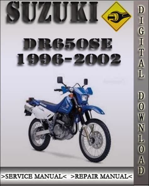 1996 2002 Suzuki Dr650se Factory Service Repair Manual