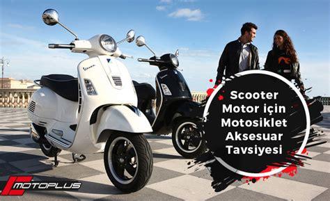 motoplus motosiklet aksesuarlari scooter motor icin