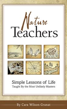 strength from nature simple lessons of taught by the most unlikely masters the nature teachers books cara wilson granat