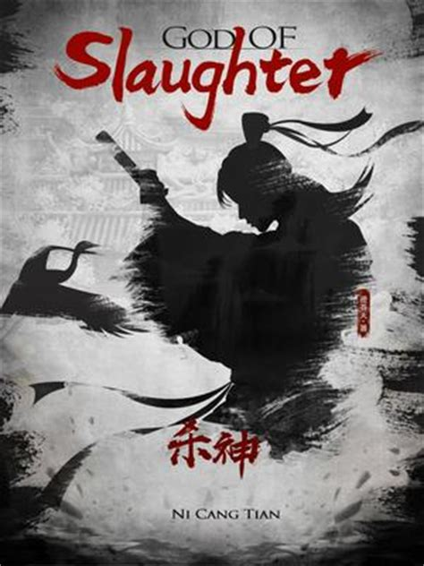 descarado shameless betrayal in the martial arts world books god of slaughter novel updates