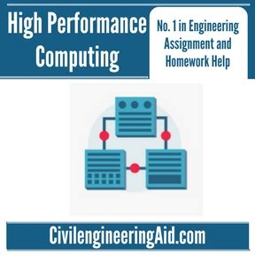 Computing Homework Help by High Performance Computing Civil Engineering Assignment
