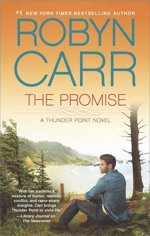 the promise between us books the promise thunder point 5 by robyn carr reviews