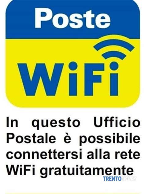 uffici postali trento wi fi gratuito alle poste il servizio 232 stato attivato