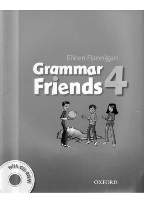 grammar friends 5 students grammar friends 4 student s book grey