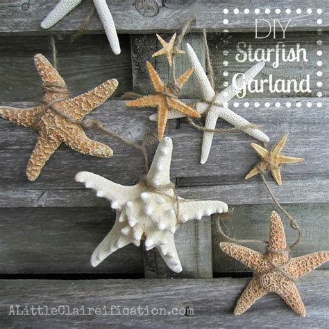 Starfish Decorations - from the archives diy starfish garland inspired