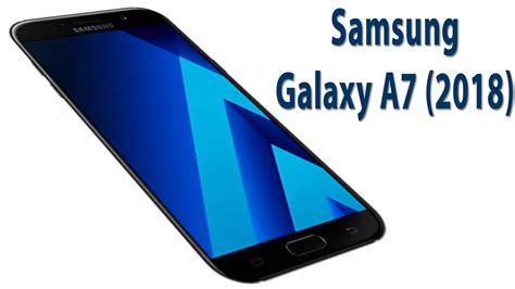 Samsung A7 Plus 2018 Samsung Galaxy A7 2018 Specifications Spotted