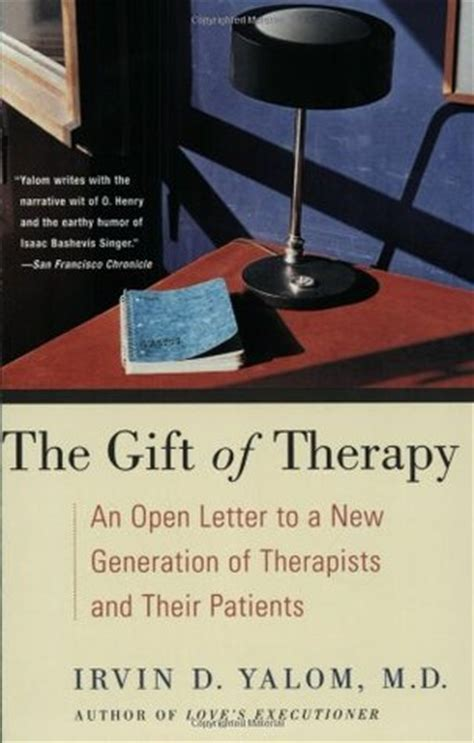 Gift Of Therapy best the gift of therapy writer irvin d yalom do茵rudan