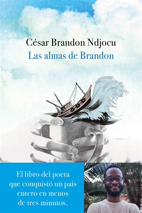 libro el alma de las d 243 nde comprar el libro del poeta c 233 sar brandon que se ha hecho viral en internet